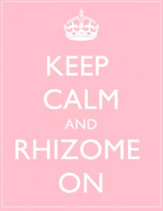 keep calm rhizome